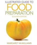 Illustrated Guide to Food Preparation 11th Edition 9780132738750 0132738759