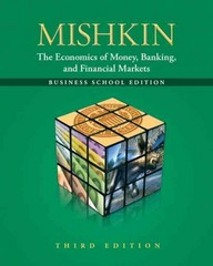 The Economics of Money, Banking and Financial Markets 3rd edition 9780132741378 0132741377