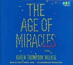 The Age of Miracles 0 9780307970718 030797071X