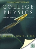 College Physics A Strategic Approach Technology Update with MasteringPhysics