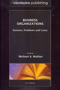 Business Organizations 1st Edition 9781600421570 1600421571
