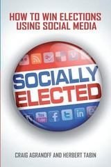 Socially Elected 1st Edition 9780578092164 0578092166