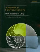 A History of Science in Society 2nd Edition 9781442604469 1442604468