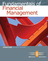 Fundamentals of Financial Management, Concise Edition 7th Edition 9781133420811 1133420818