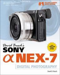 David Busch's Sony Alpha NEX-7 Guide to Digital Photography 1st edition 9781133597452 1133597459