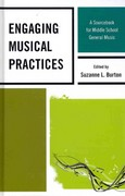 Engaging Musical Practices 1st Edition 9781607094395 1607094398