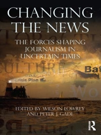 Changing the News 1st Edition 9781135252373 1135252378