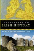 Eyewitness to Irish History 1st Edition 9780470053126 0470053127