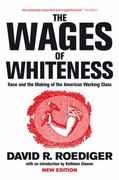 The Wages of Whiteness 3rd Edition 9781844671458 1844671453