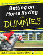 Betting on Horse Racing For Dummies 1st edition 9780764578403 0764578405