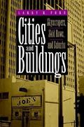 Cities and Buildings 1st Edition 9780801846472 0801846471