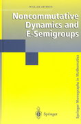 Noncommutative Dynamics and E-Semigroups 1st edition 9780387001517 0387001514
