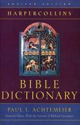 The HarperCollins Bible Dictionary 0 9780060600372 0060600373