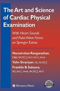 The Art and Science of Cardiac Physical Examination 1st edition 9781588297761 1588297764