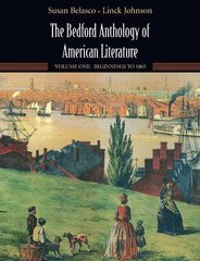 The Bedford Anthology of American Literature, Volume One 1st edition 9780312482992 031248299X