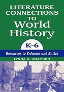 Literature Connections to World History K6 0 9781563085048 1563085046