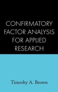 Confirmatory Factor Analysis for Applied Research 1st edition 9781593852757 1593852754