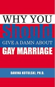 Why You Should Give a Damn about Gay Marriage 0 9781555838737 1555838731