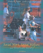 Social Work, Social Welfare and American Society 5th edition 9780205335190 0205335195