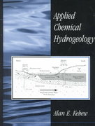 Applied Chemical Hydrogeology 1st Edition 9780132709279 0132709279