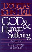 God and Human Suffering 1st Edition 9780806623146 0806623144