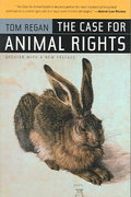 The Case for Animal Rights 2nd edition 9780520243866 0520243862