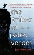 The Tribes of Palos Verdes 1st edition 9780312195328 031219532X