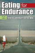 Eating for Endurance 4th edition 9780923521752 0923521755