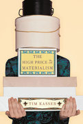 The High Price of Materialism 1st Edition 9780262611978 026261197X