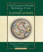 The Palgrave Concise Historical Atlas of Eastern Europe 2nd Edition 9780312239855 0312239858