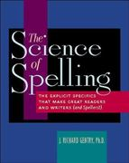 The Science of Spelling 1st Edition 9780325007175 0325007179