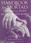 Handbook for Mortals: Guidance for People Facing Serious Illness 1st edition 9780195116625 0195116623
