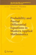 Probability and Partial Differential Equations in Modern Applied Mathematics 1st edition 9780387293714 038729371X