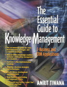 The Essential Guide to Knowledge Management 1st edition 9780130320001 0130320005