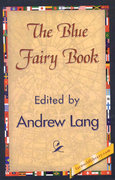 The Blue Fairy Book 0 9781421838229 1421838222