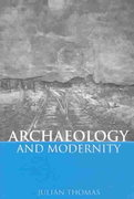 Archaeology and Modernity 1st edition 9780415271578 0415271576