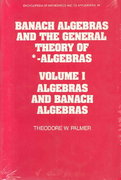 Banach Algebras and the General Theory of *-Algebras 0 9780521366373 0521366372