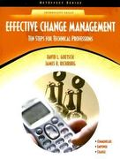 Effective Change Management 1st Edition 9780130485236 0130485233