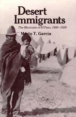 Desert Immigrants 1st Edition 9780300028836 0300028830