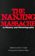 The Nanjing Massacre in History and Historiography 1st edition 9780520220072 0520220072