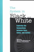 The System in Black and White 1st Edition 9780275975425 0275975428