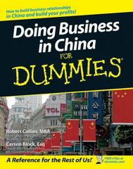 Doing Business in China For Dummies 1st edition 9780470049297 0470049294