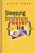 Sleeping Freshmen Never Lie 1st Edition 9780142407806 0142407801