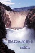 Physics for Architects 1st Edition 9780741419293 0741419297