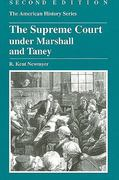 The Supreme Court under Marshall and Taney 2nd Edition 9780882952413 0882952412