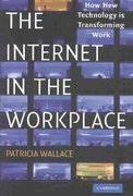 The Internet in the Workplace 1st edition 9780521809313 0521809312