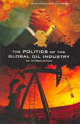 The Politics of the Global Oil Industry 0 9780275984007 0275984001