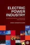 Electric Power Industry in Nontechnical Language 2nd Edition 9781630181468 1630181463