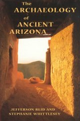 The Archaeology of Ancient Arizona 0 9780816517091 0816517096