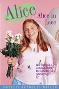 Alice in Lace 1st edition 9780689805974 0689805977